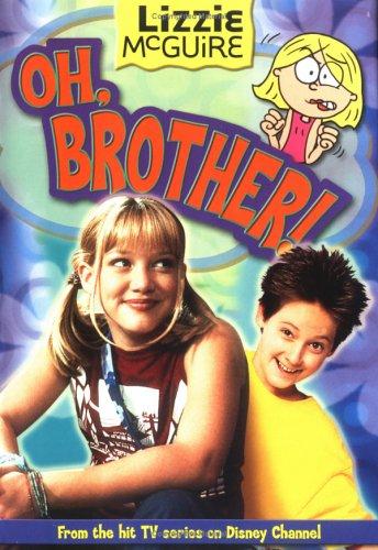 Oh, Brother! (Lizzie McGuire, #17) Jasmine Jones