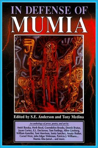 In Defense of Mumia  by  S.E. Anderson