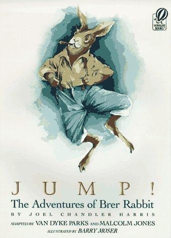 Jump!: The Adventures of Brer Rabbit Joel Chandler Harris