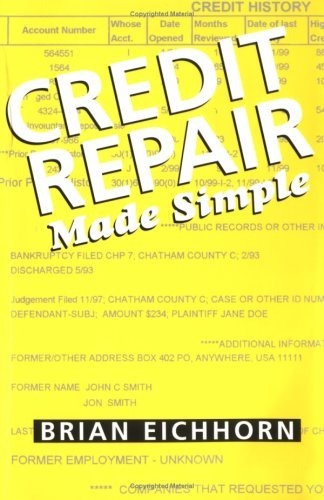 Credit Repair Made Simple Brian Eichhorn