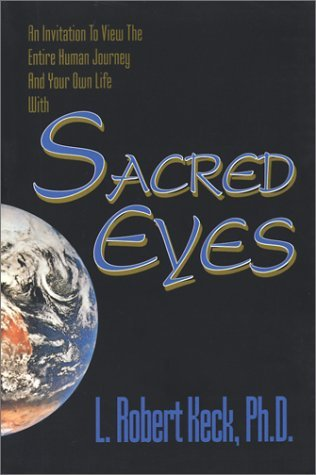 Sacred Eyes L. Robert Keck