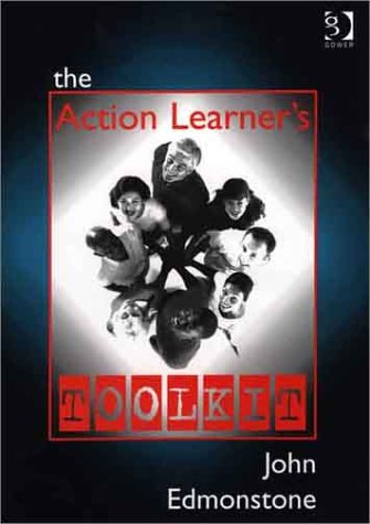The Action Learners Toolkit John Edmonstone