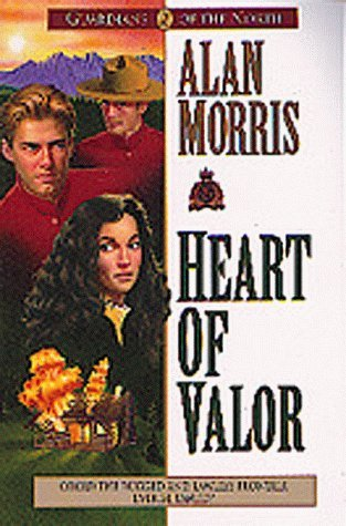 Heart of Valor  by  Alan   Morris