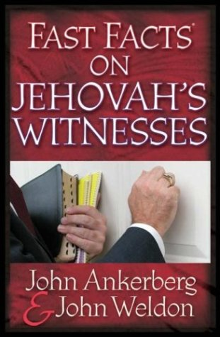 Fast Facts on Jehovahs Witnesses John Ankerberg