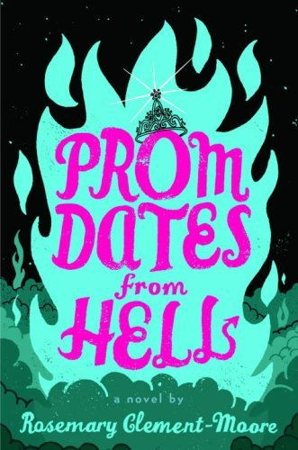 Prom Dates from Hell (Maggie Quinn: Girl Vs. Evil #1)  by  Rosemary Clement-Moore