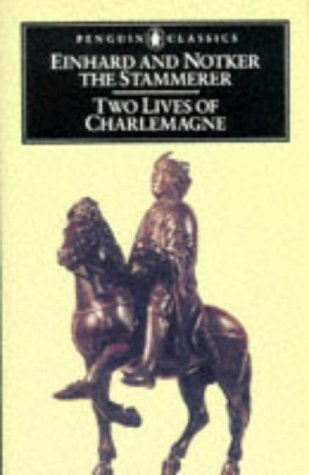 Two Lives of Charlemagne Einhard