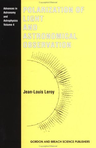 Polarization of Light and Astronomical Observation Jean-Louis Leroy
