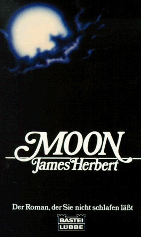 Moon: Der Roman, der Sie nicht schlafen läßt  by  James Herbert