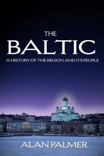 The Baltic  by  Alan Warwick Palmer