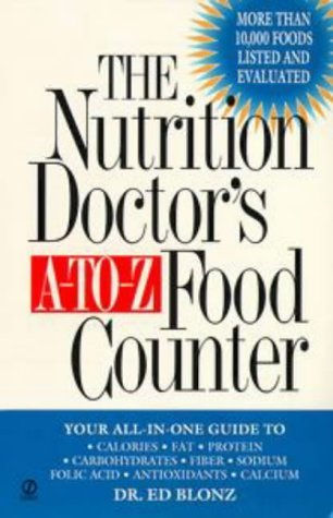 The Nutrition Doctors A-to-Z Food Counter  by  Ed Blonz
