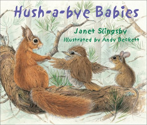 Hush-A-Bye Babies  by  Janet Slingsby