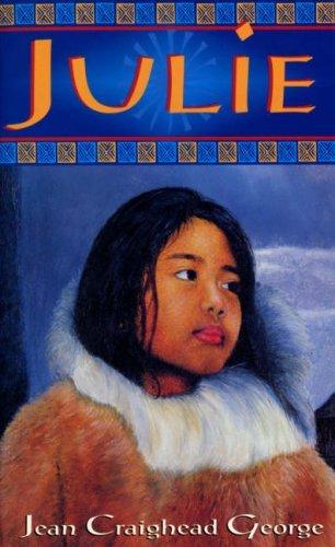 Julie (Julie of the Wolves, #2) Jean Craighead George