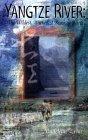 Yangtze River: The Wildest, Wickedest River on Earth  by  Madeleine Lynn