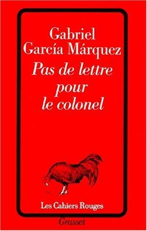 Pas de lettre pour le colonel  by  Gabriel García Márquez