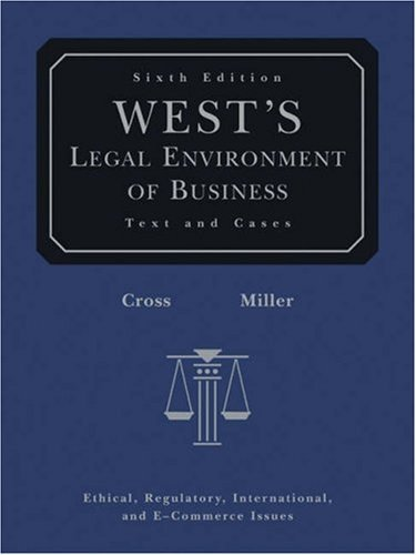 Wests Legal Environment of Business with Online Business Guide Frank B. Cross