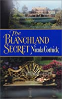 The Blanchland Secret Nicola Cornick