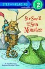 Sir Small and the Sea Monster  by  Jane OConnor
