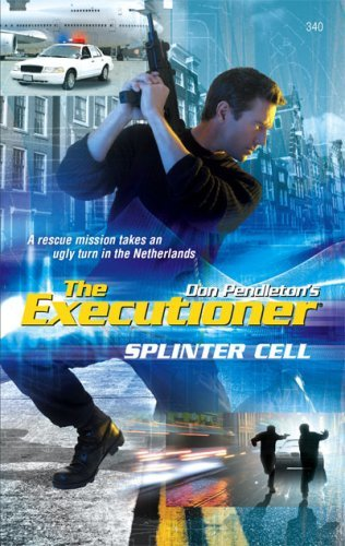 Splinter Cell (Mack Bolan The Executioner, #340) Jerry VanCook
