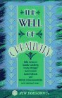 Well of Creativity  by  Julia Cameron