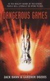 Dangerous Games  by  Jack Dann