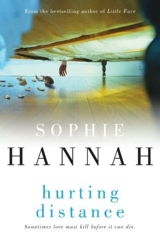 Hurting Distance (Spilling CID, #2)  by  Sophie Hannah