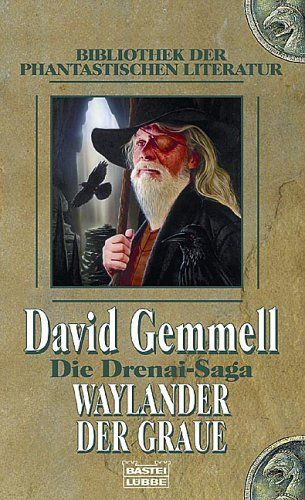Waylander der Graue (Die Drenai-Saga, #9) David Gemmell