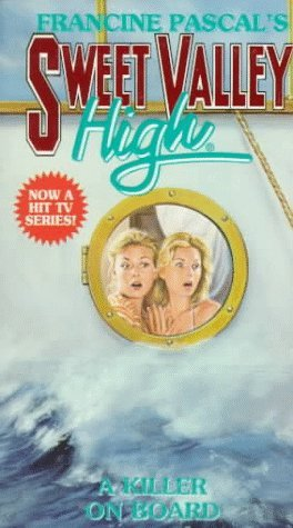 A Killer on Board (Sweet Valley High Super Thriller, #8) Francine Pascal
