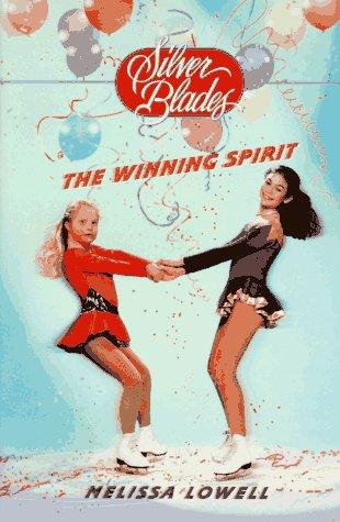 The Winning Spirit Melissa Lowell