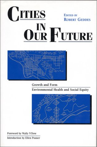 Cities in Our Future  by  Robert Geddes