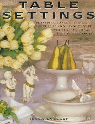 Table Settings  by  Tessa Evelegh