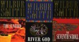 The Sunbird / River God / The Seventh Scroll Wilbur Smith