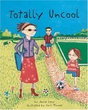 Totally Uncool  by  Janice Levy