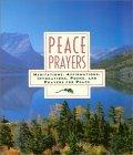 Peace Prayers  by  Carrie Leadingham