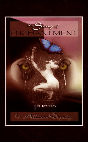 The Song of Enchantment Allison Deputy