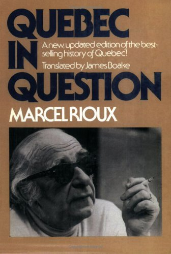 Quebec in Question  by  Marcel Rioux