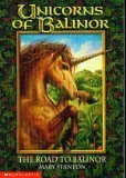 The Road to Balinor (Unicorns of Balinor, #1) Mary Stanton