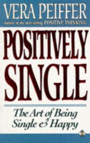 Positively Single  by  Vera Peiffer