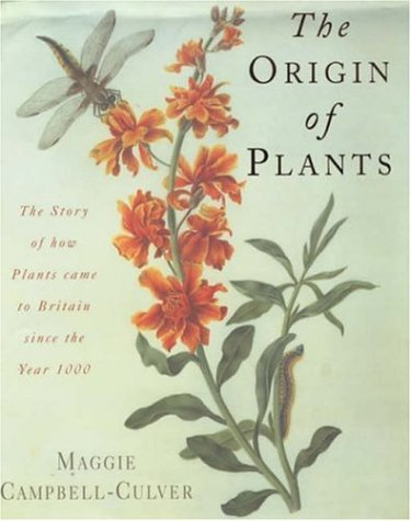 The Origin Of Plants Maggie Campbell-Culver