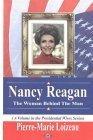 Nancy Reagan: The Woman Behind the Man Pierre-Marie Loizeau