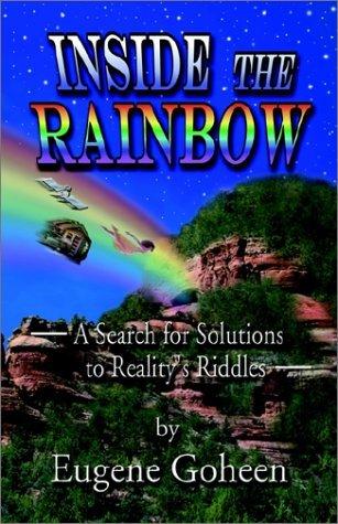 Inside the Rainbow  by  Eugene Goheen