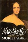 Child of Light: Mary Shelley  by  Muriel Spark