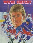 Wayne Gretzky (Hockey Legends)  by  Josh Wilker