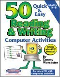 50 Quick and Easy Reading and Writing Activities  by  Tammy Woercester