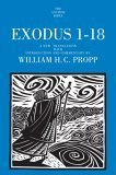 Exodus 1-18: A New Translation with Notes and Comments William H. Propp