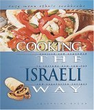 Cooking the Israeli Way  by  Josephine Bacon