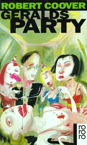Geralds Party. Roman  by  Robert Coover