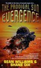 The Prodigal Sun (Evergence, #1)  by  Sean Williams