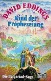 Kind der Prophezeiung (Die Belgariad-Saga, #1) David Eddings