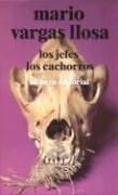 Los Jefes / Los Cachorros Mario Vargas Llosa