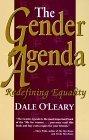 Gender Agenda  by  Dale OLeary
